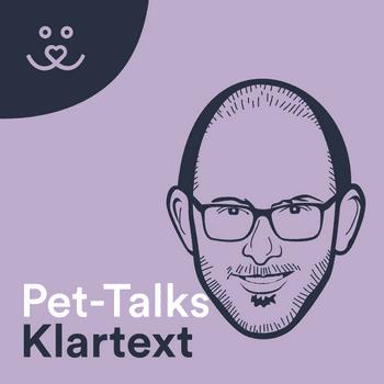 Pet-Talks: Klartext