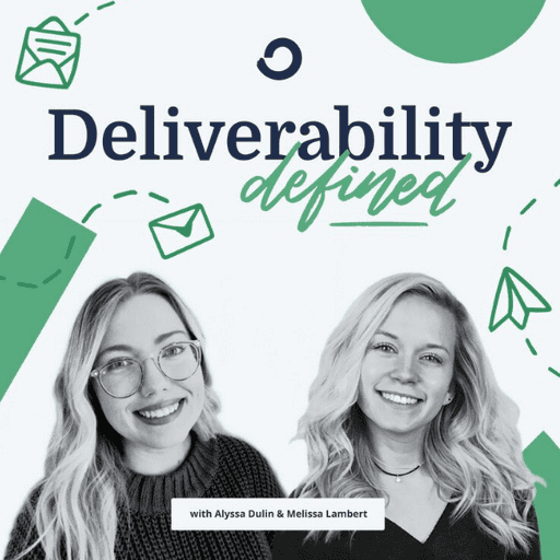 Deliverability Defined: The ConvertKit Deliverability Podcast