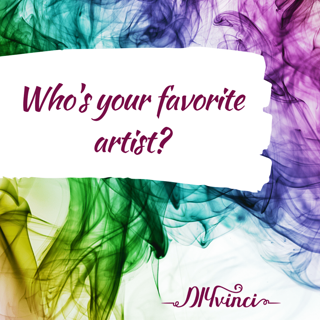 Who is your favorite artist?