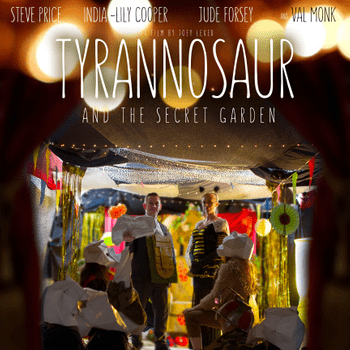 Tyrannosaur and the Secret Garden (Short Film)