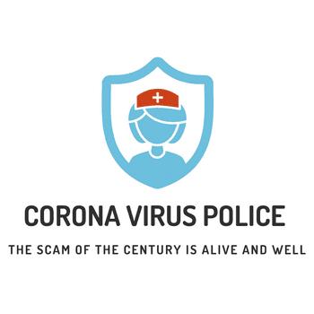 Coronavirus Police State Stories (Share Them Here)