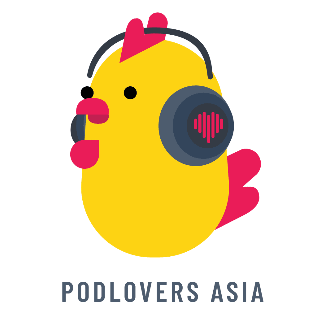 Welcome to the Podlovers Asia Group!