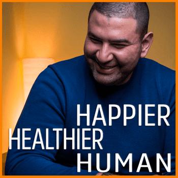 Happier, Healthier, Human Podcast Insiders
