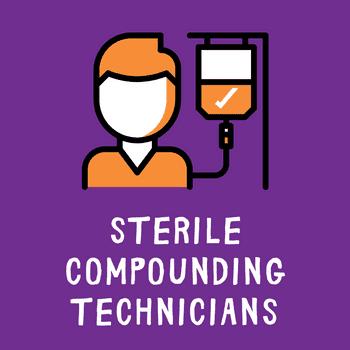 Sterile Compounding Technicians