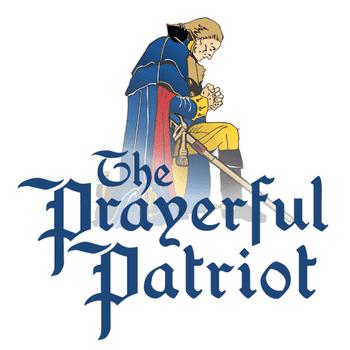 The Prayerful Patriot